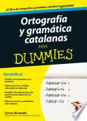 Ortografía y gramática catalanas para Dummies