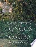 Ozain el misterio de los Congos y Yoruba