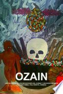 OZAIN, LOS SECRETOS DE LAS INICIACIONES DEL CONGO Y HECHIZOS MAGICOS, PALO MAYOMBE, PALO MONTE, KIMBISA