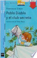 Pablo Diablo y el club secreto