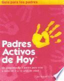 Padres Activos de Hoy Parent's Guide