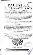 Palestra pharmaceutica, chymico-galenica