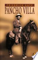 Pancho Villa / 2 Tomos