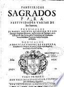 Panegiricos sagrados para festividades varia de los santos predicolos el padre Iacinto Quintero,...