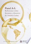 Panel A-L. Reflexiones sobre literatura y discursos de América Latina