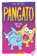 Pangato #2: Soy yo, dos. (Catwad #2: It's Me, Two.)