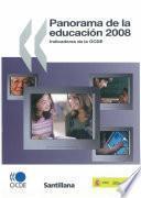 Panorama de la educación 2008. Indicadores del la OCDE