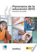Panorama de la educación 2010: Indicadores de la OCDE