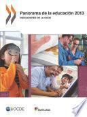 Panorama de la educación 2013: Indicadores de la OCDE
