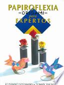 Papiroflexia origami para expertos