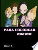 Para Colorear Código Lyoko