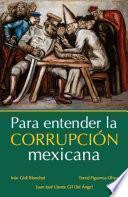 Para entender la corrupción mexicana