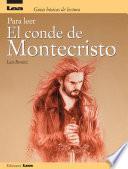 Para leer El Conde de Montecristo