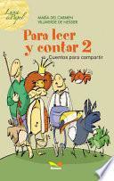 Para leer y contar 2 / To read and count 2
