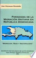Paradigma de la migracion haitiana en Repúblicana Dominicana