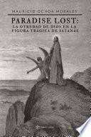 Paradise Lost: la otredad de Dios en la figura trágica de Satanás