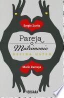 Pareja O Matrimonio Decida Usted = Partner or Marriage You Decide