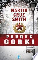Parque Gorki (Arkady Renko 1)