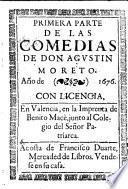 ... Parte De Las Comedias De Don Agustin Moreto