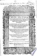 Parte segunda de las Chronicas de los frayles Menores, y de las otras Ordenes, segūda y tercera ... Traduzida ... por ... Philippe de Sosa. G.L.