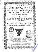 Parte veynte y quatro de las Comedias del Fenix de España Lope de Vega Carpio y las mejores que hasta aora han salido