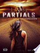 Partials - La conexión