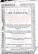 Passion de Christo comunicada ... à la Madre Juana de la Encarnacion, religiosa Agustina Descalça en el convento observantissimo de la ciudad de Murcia