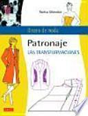 Patronaje. Las transformaciones / Pattern. The transformations