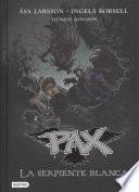 Pax 8. La Serpiente Blanca