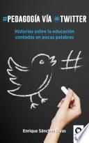 Pedagogía vía Twitter