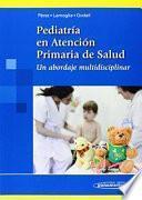 Pediatra en atencin primaria de salud / Pediatrics in primary health care