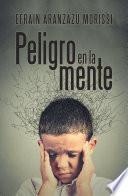 Peligro En La Mente