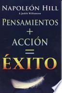 Pensamiento + Accion = Exito