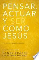 Pensar, actuar, ser como Jesús