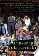 Pensar la adolescencia