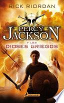 Percy Jackson Y Los Dioses Griegos / Percy Jackson and the Greek Heroes