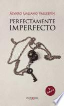 Perfectamente imperfecto (Edición bolsillo)