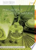 Perfumería y cosmética natural
