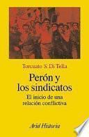 Perón y los sindicatos