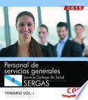Personal de servicios generales. Servicio Gallego de Salud. SERGAS. Temario Vol.I