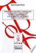 Perspectiva histórica y problemas actuales de la institución penitenciaria en España