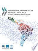 Perspectivas económicas de América Latina 2013 Políticas de pymes para el cambio estructural