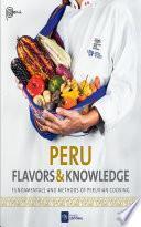 Peru Flavors & Knowledge