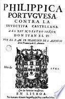 Philippica portuguesa contra la inuectiua castellana ...