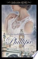 Phillipa (Bdb) (Las feas también los enamoran 5)