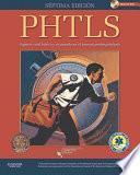 PHTLS. Soporte vital básico y avanzado en el trauma prehospitalario