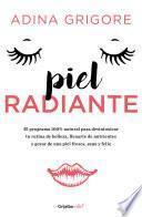 Piel radiante (Colección Vital)