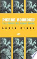 Pierre Bourdieu y la teoría del mundo social