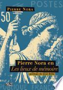 Pierre Nora en Les lieux de mémoire