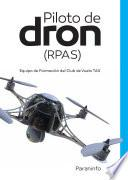 Piloto de dron (RPAS)